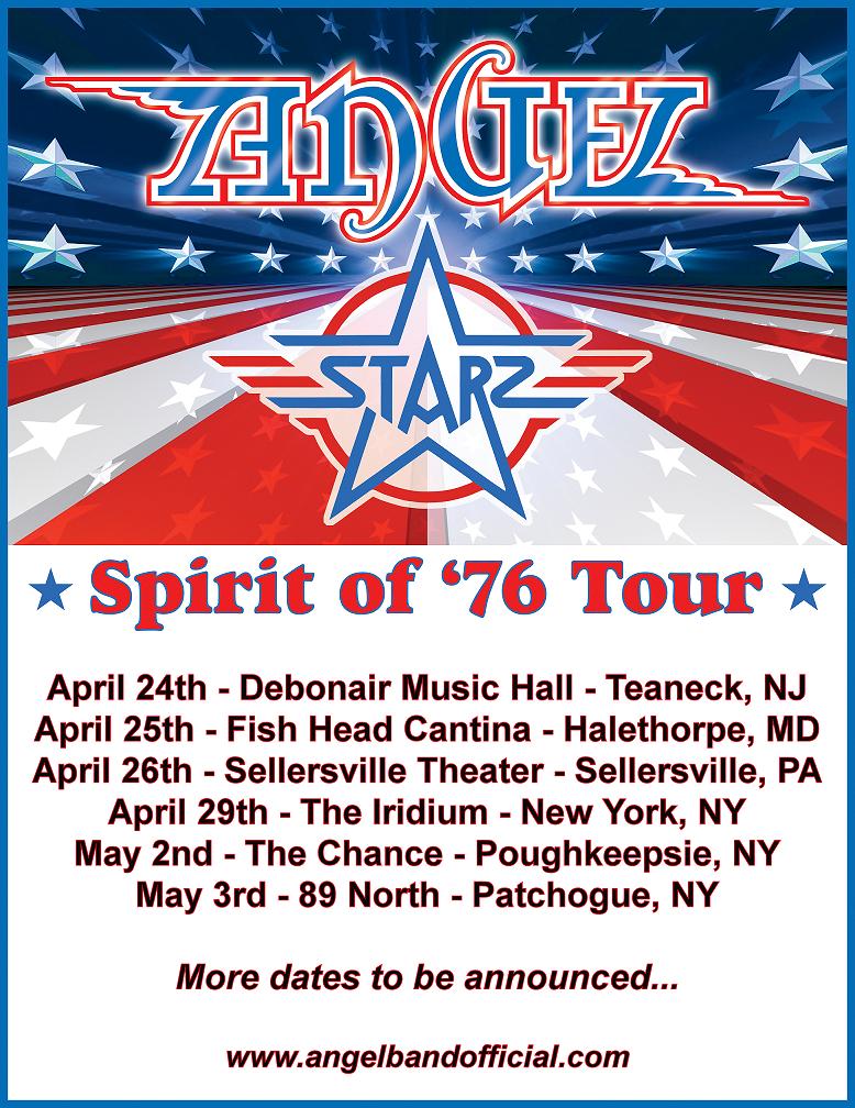 Angel Starz Spirit Of 76 tour