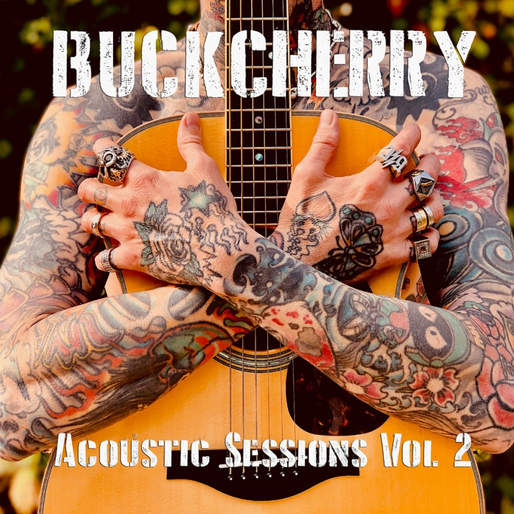 Buckcherry Acoustic Sessions Vol 2